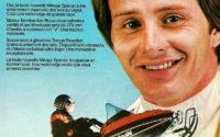 El primer contacto de Gilles Villeneuve con la velocidad fue a través de las motos de nieve, obteniendo el título de Campeón de Québec en 1973 y conquistando el título de Campeón del Mundo de motos de nieve al año siguiente. Ya como piloto de Ferrari, Villeneuve seguía siendo un reclamo publicitario en dicha especialidad, como muestra este anuncio de 1979.